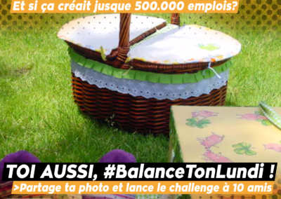 #BalanceTonLundi